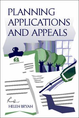 Planning Applications and Appeals - Bryan, Helen