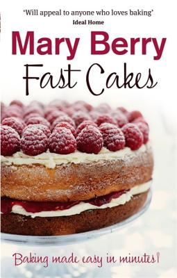 Fast Cakes - Berry, Mary