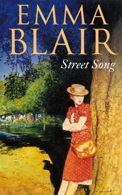 Street Song - Blair, Emma