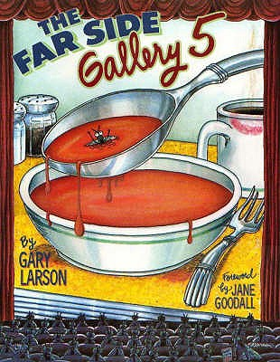 The Far Side Gallery - Goodall, Jane (Foreword by)
