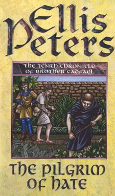 The Pilgrim of Hate - Peters, Ellis