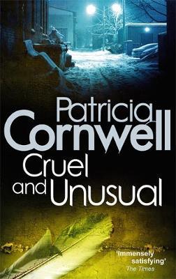 Cruel and Unusual - Cornwell, Patricia