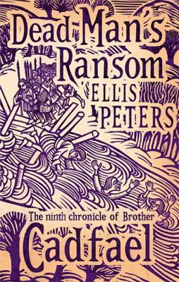Dead Man's Ransom - Peters, Ellis