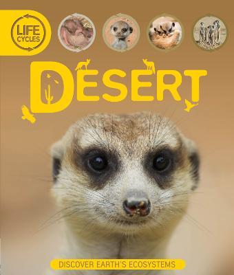 Life Cycles: Desert - Callery, Sean