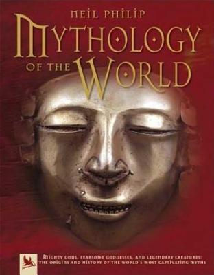 Mythology of the World - Philip, Neil