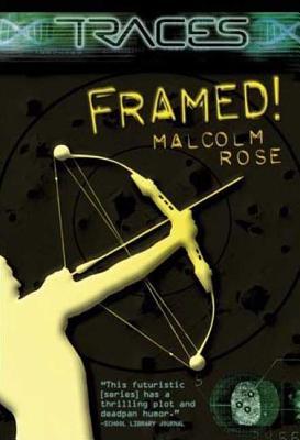 Framed! - Rose, Malcolm