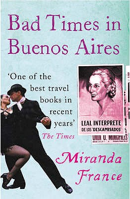 Bad Times in Buenos Aires - France, Miranda