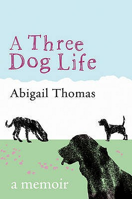 A Three Dog Life - Thomas, Abigail