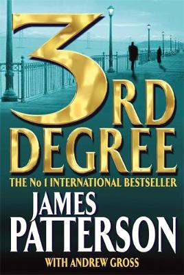 3rd Degree - Patterson, James