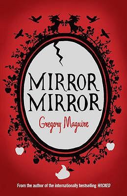 Mirror Mirror - Maguire, Gregory