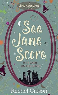 See Jane Score - Gibson, Rachel