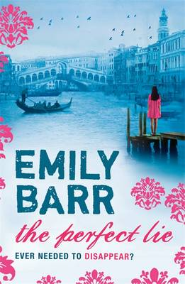 The Perfect Lie - Barr, Emily