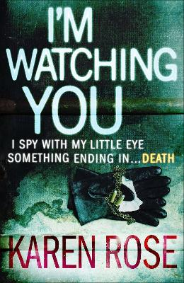 I'm Watching You - Rose, Karen