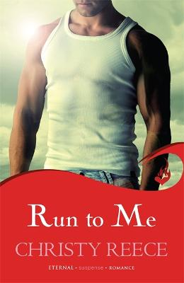 Run to Me - Reece, Christy