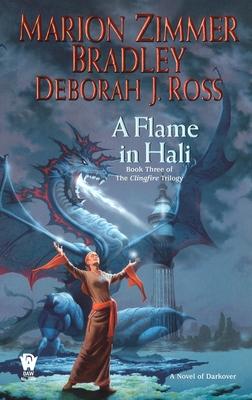 A Flame in Hali - Bradley, Marion Zimmer, and Ross, Deborah J