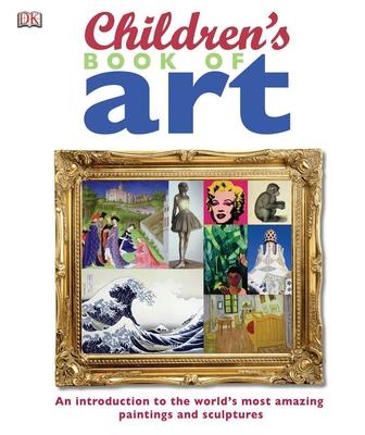 Children's Book of Art - DK Publishing