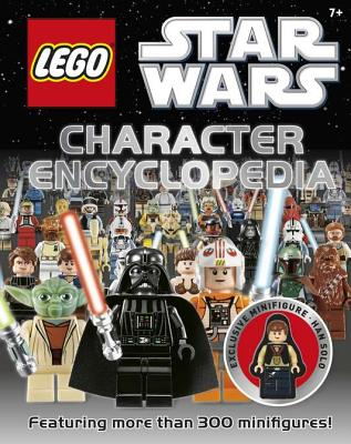 Lego Star Wars Character Encyclopedia - Dolan, Hannah, and Dowsett, Elizabeth, and Last, Shari