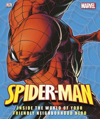 Spider-Man: Inside the World of Your Friendly Neighborhood Hero - Manning, Matthew K