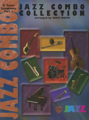 Warner Bros. Jazz Combo Collection: B-Flat Tenor Saxophone (3rd Part) - Wolpe, Dave