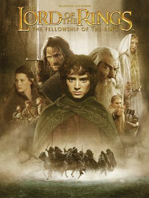 The Lord of the Rings: The Fellowship of the Ring - Warner Brothers Publications (Creator)