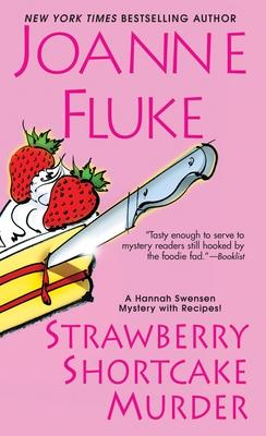 Strawberry Shortcake Murder - Fluke, Joanne