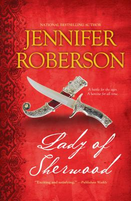 Lady of Sherwood - Roberson, Jennifer