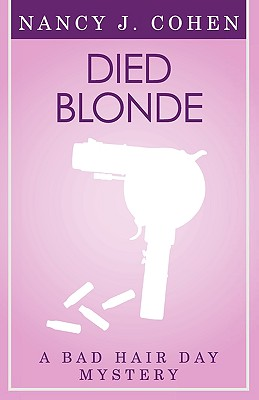 Died Blonde (Bad Hair Day Mystery 6) - Cohen, Nancy J