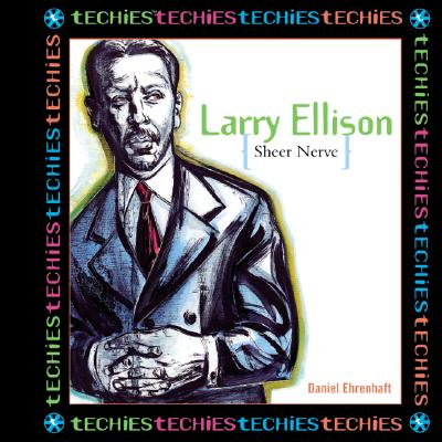 Larry Ellison: Sheer Nerve - Ehrenhaft, Daniel