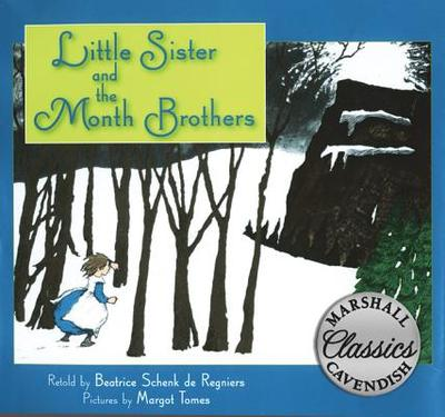 Little Sister and the Month Brothers - de Regniers, Beatrice Schenk