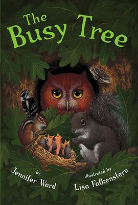 The Busy Tree - Ward, Jennifer, and Falkenstern, Lisa (Compiled by)