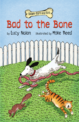 Bad to the Bone - Nolan, Lucy