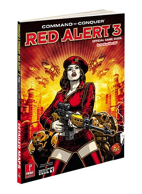 Command and Conquer Red Alert 3: Prima Official Game Guide - Prima Games, and Stratton, Stephen
