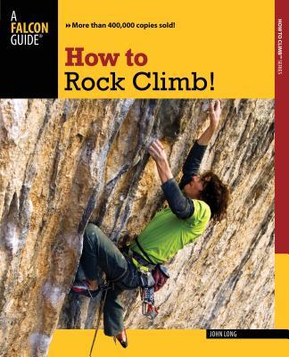 How to Rock Climb! - Long, John