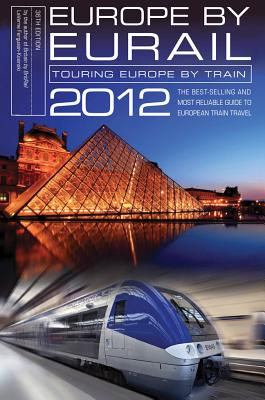 Europe by Eurail: Touring Europe by Train - Ferguson-Kosinski, LaVerne, and Price, Darren