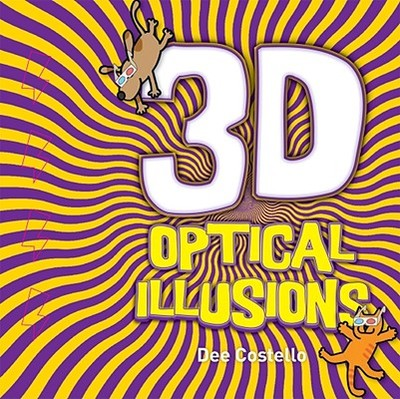 3D Optical Illusions - Costello, Dee