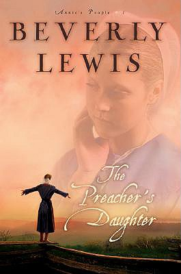 The Preacher's Daughter - Lewis, Beverly