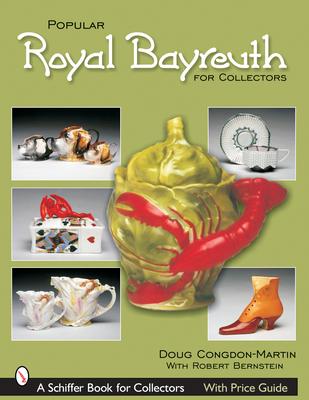 Popular Royal Bayreuth for Collectors - Congdon-Martin, Douglas