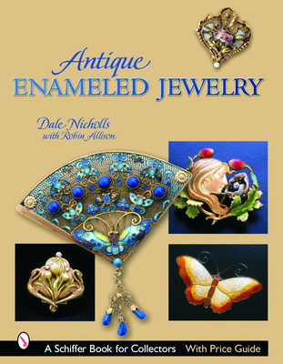 Antique Enameled Jewelry - Nicholls, Dale Reeves