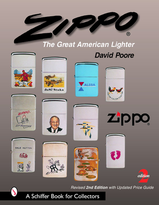 Zippo: The Great American Lighter - Poore, David