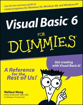 Visual Basic 6 for Dummies - Wang, Wally