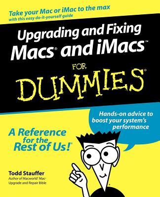 Upgrading Fixing Macs Imacs Fo - Stauffer, Todd