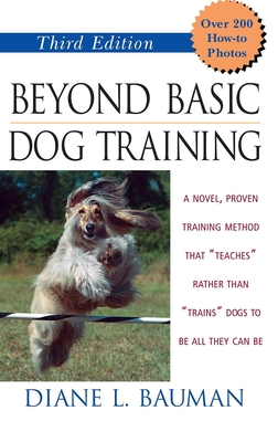 Beyond Basic Dog Training - Bauman, Diane L