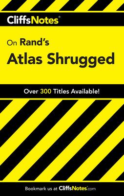 Atlas Shrugged - Bernstein, Andrew, PH.D.