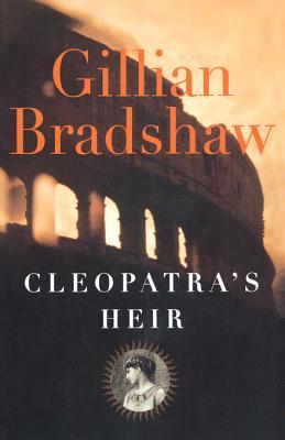 Cleopatra's Heir - Bradshaw, Gillian