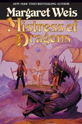 Mistress of Dragons - Weis, Margaret