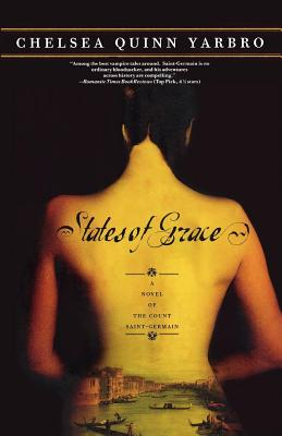 States of Grace - Yarbro, Chelsea Quinn