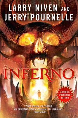 Inferno - Niven, Larry, and Pournelle, Jerry
