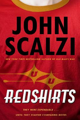 Redshirts: A Novel with Three Codas - Scalzi, John, and Scalzi