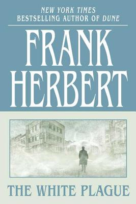 The White Plague - Herbert, Frank