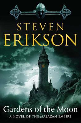Gardens of the Moon - Erikson, Steven